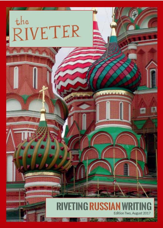 Edition Two – Riveting Russian Writing. Editorial by Rosie Goldsmith