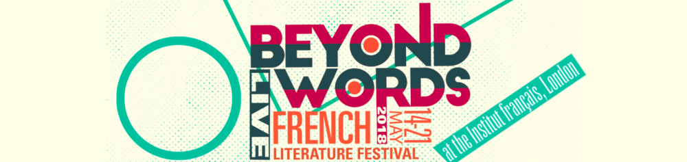 Beyond Words Live French Literature Festival | European